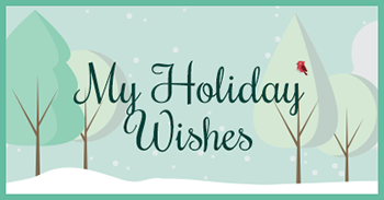 My Holiday Wishes